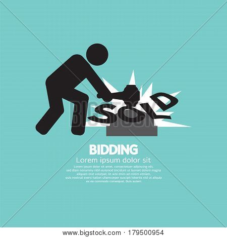 Black Sign Bidding Sold Vector Illustration. EPS 10