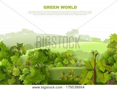 Green world ecological organisation poster with undulating landscape tropical garden style with misty background abstract vector illustration