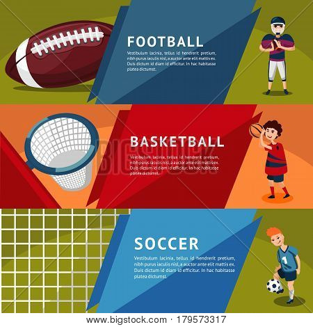 Colorful team sports horizontal banners with american football basketball soccer players and equipment vector illustration