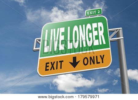 live longer health care and life sign