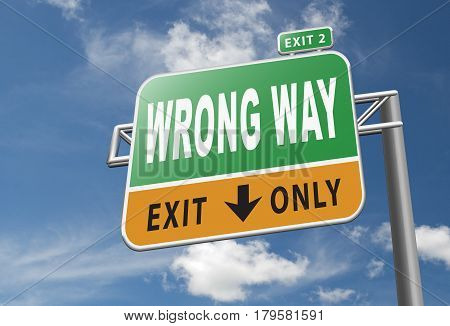 Wrong Way Turn Back