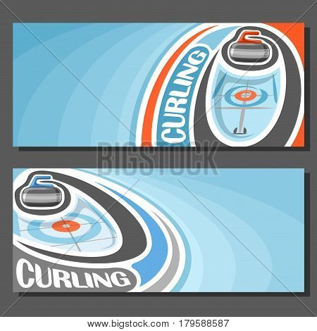 Vector banners for Curling game: granite stone sliding on curve trajectory of ice rink in circle target, 2 tickets to sporting tournament with empty field for title text on blue abstract background.