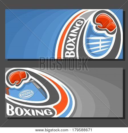 Vector banners for Boxing: 2 template tickets to sports fight with field for title text on blue abstract background, red boxing glove on curve trajectory fly above empty boxing ring with white ropes.