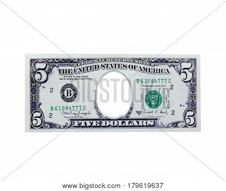 five dollars with hole instead president isolated on the white. Funny currency for childish games