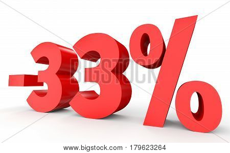 Minus thirty three percent. Discount 33 %. 3D illustration on white background. poster