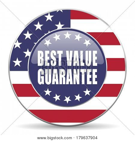 Best value guarantee usa design web american round internet icon with shadow on white background.