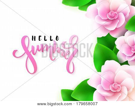 vector illustration of hand lettering - hello summer with blooming gardenia.