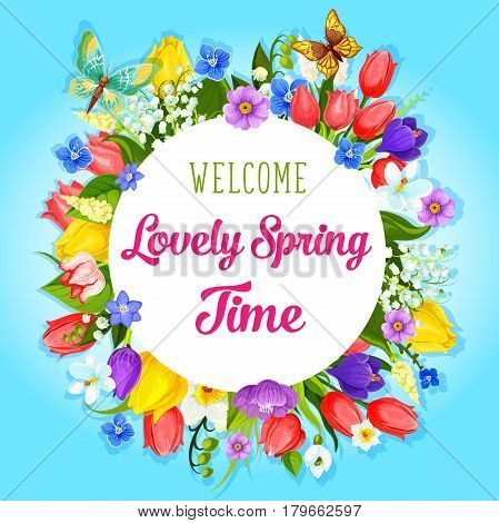 Welcome Spring greeting poster for springtime holidays quotes and wishes. Floral wreath of blooming tulips and crocuses, narcissus daffodils and lily of valley bouquet with spring butterflies