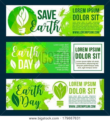 Save Earth ecology concept banners for Earth Day event. Design of planet nature protection and ecology conservation for green energy use and environment recycling from pollution