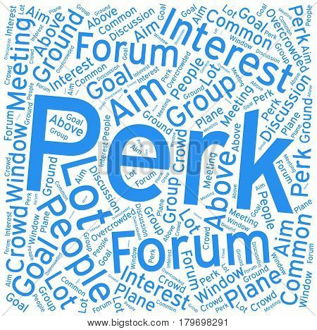 Perk , Word cloud art background ,