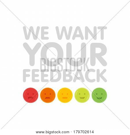 We Want Your Feedback Sign With Emoticons Vector Illustration