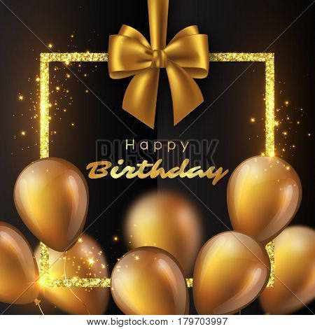 Realistic 3D glossy golden balloons with glitter frame and bow. Luxury happy birthday design. Vector illustration.
