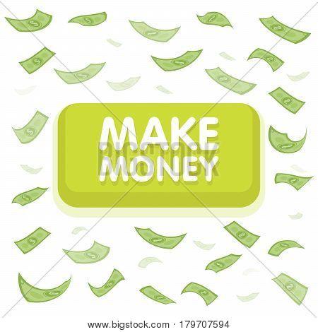 Make Money Button Concept. Dollar Money Rain. Hundred Banknotes Flying. Seamless Finance Background.