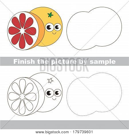Drawing worksheet for preschool kids with easy gaming level of difficulty, simple educational game for kids to finish the picture by sample and draw the Grapefruit.