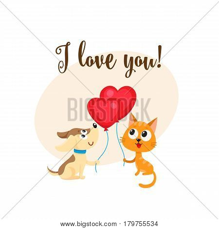 I love you postcard, banner with dog, puppy and cat, kitten holding red heart shaped balloon, cartoon vector illustration. Cat and dog friends with heart balloon, love postcard, greeting card, banner