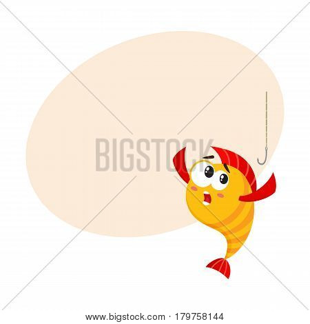 Funny golden, yellow fish character with human face scared of fishing hook, cartoon vector illustration with place for text. Yellow fish character, mascot too smart to get caught on hook