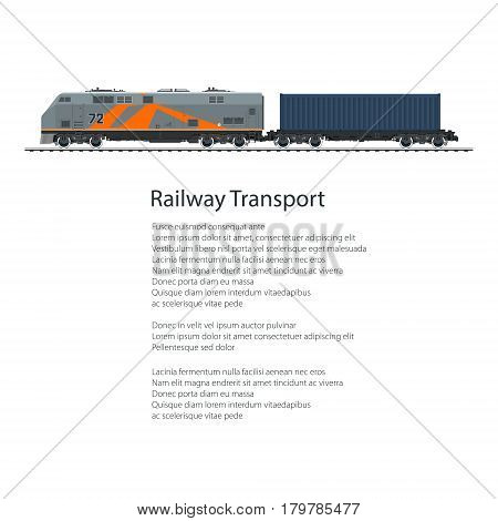 Poster Locomotive with Cargo Container on Railroad Platform, Train Isolated on White Background and Text, Rail Freight ,Railway and Container Transport, Vector Illustration