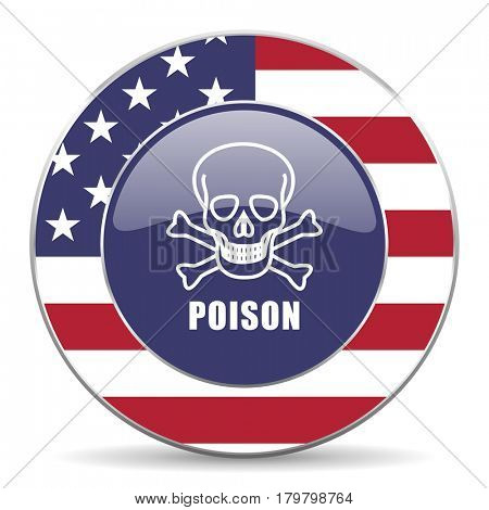Poison skull usa design web american round internet icon with shadow on white background.