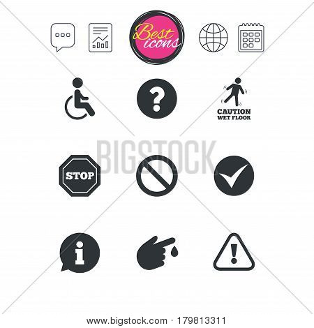 Chat speech bubble, report and calendar signs. Attention caution icons. Question mark and information signs. Injury and disabled person symbols. Classic simple flat web icons. Vector