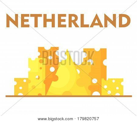 Stylized city under slices of cheese as one of the characteristics of the Netherlands. Slices are rectangular square triangular. Yellow cheese with round holes. Isolated on white background.