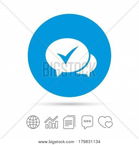 Check sign icon. Yes or Tick symbol. Confirm. Copy files, chat speech bubble and chart web icons. Vector
