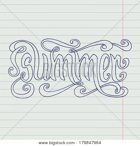 Hand drawn blue word Summer over lined notebook page background.