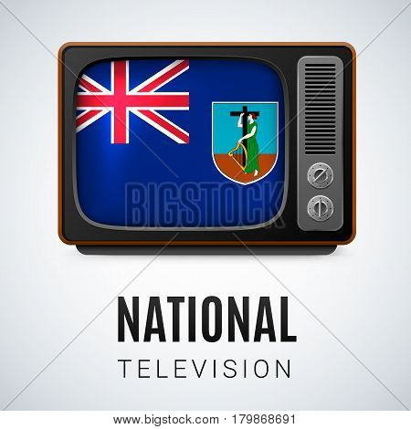 Vintage TV and Flag of Montserrat Island as Symbol National Television. TV Receiver with Montserrat Island flag.