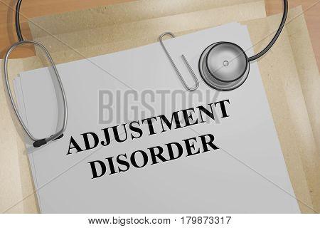 Adjustment Disorder - Medical Concept