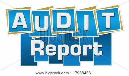 Audit report text written over blue background.