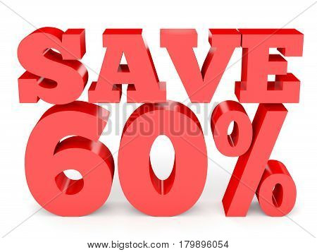 Sixty Percent Off. Discount 60 %.