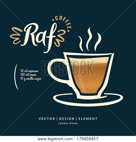 Modern hand drawn lettering label coffee drink Raf. Calligraphy brush and ink. Handwritten inscriptions for layout and template. Vector illustration of text.