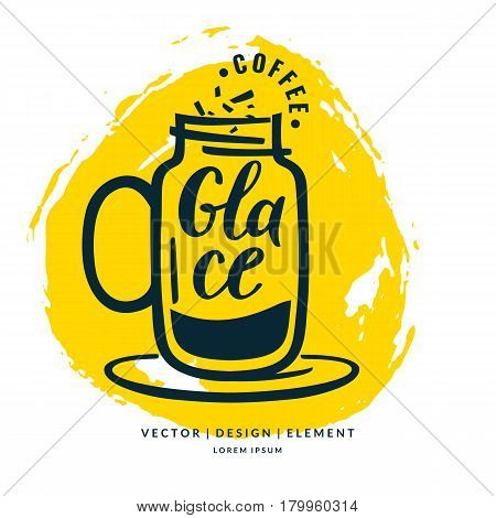 Modern hand drawn lettering label coffee drink Glace. Calligraphy brush and ink. Handwritten inscriptions for layout and template. Vector illustration of text.