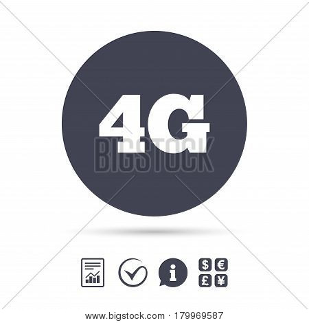 4G sign icon. Mobile telecommunications technology symbol. Report document, information and check tick icons. Currency exchange. Vector