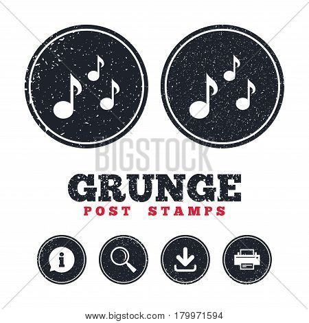 Grunge post stamps. Music notes sign icon. Musical symbol. Information, download and printer signs. Aged texture web buttons. Vector