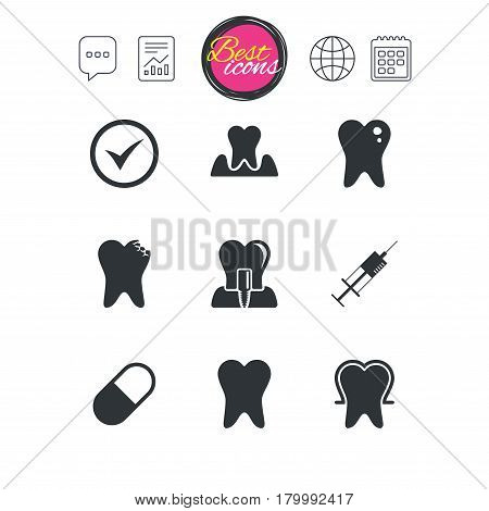 Chat speech bubble, report and calendar signs. Tooth, dental care icons. Stomatology, syringe and implant signs. Healthy teeth, caries and pills symbols. Classic simple flat web icons. Vector