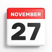 November 27. Calendar on white background. 3D illustration. poster