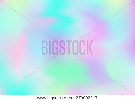Hologram Fairy Tale Dreamy Vector Background. Simple Holographic Rainbow Girlie Iridescent Gradient,