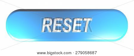 Blue rounded rectangle push button RESET - 3D rendering illustration poster
