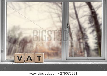 Vat Sign On A Window Sill In The Morning Sunrise On A Bright Day