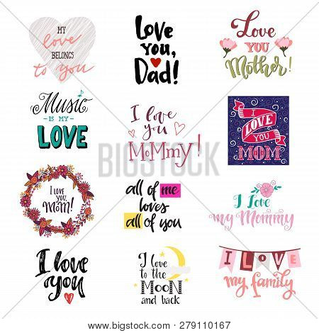 Love lettring vector lovely calligraphy lovable sign to mom dad iloveyou on Valentines day beloved card illustration set of family love decor typography isolated on white background poster
