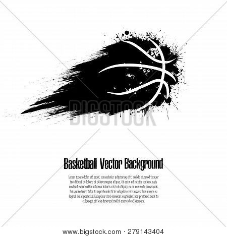 Grunge Basketball Background. Abstract Basketball Ball Made From Blots. Basketball Design Pattern. V