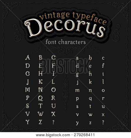Vintage Decorative Font With Shadow Called Decorus, Translation From Latin Beautiful