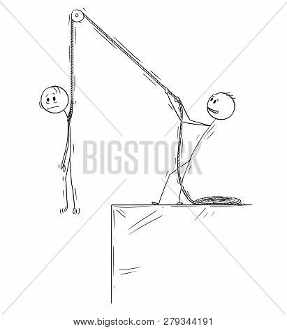 Cartoon Stick Drawing Conceptual Illustration Of Man Or Businessman Holding Another Man On Rope Abov