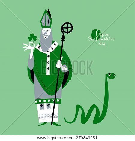 St Patrick (apostle Of Ireland ) Banishes Snakes From Ireland. The Patron Saint Of Ireland. Vector I