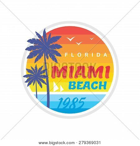 Florida Miami Beach 1985 - Vector Illustration Concept In Retro Vintage Graphic Style For T-shirt An