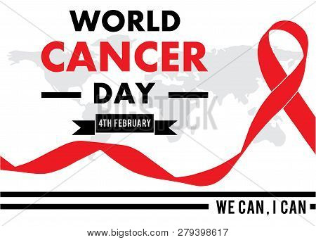 Red Ribbon, 4th February , World Cancer Day Lettering Banner,  World Map,we Can I Can, On White  Bac