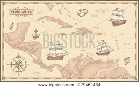 Old Caribbean Sea Map. Ancient Pirate Routes, Fantasy Sea Pirates Ships And Vintage Pirate Maps Vect
