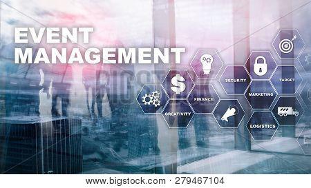 Event Management Concept. Event Management Flowchart. Event Management Related Items. Mixed Media Bu