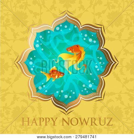 Happy Nowruz Persian New Year Illustration. Goldfish Symbol Of Life. Happy New Year. Vector Illustra