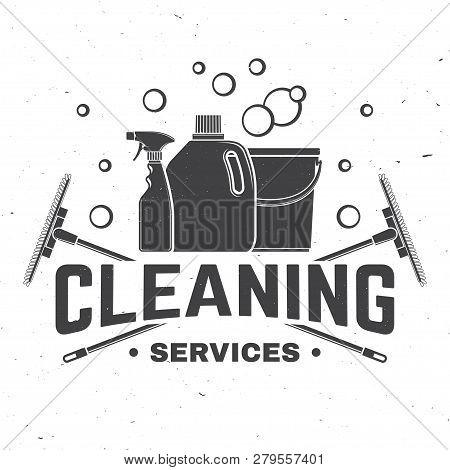 Cleaning Company Badge, Emblem. Vector Illustration. Concept For Shirt, Print, Stamp Or Tee. Vintage